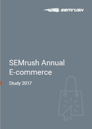 SEMRush Annual Ecommerce Study