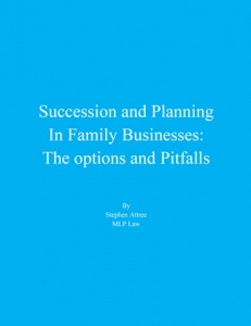 Succession and Planning in Family Business: The options and Pitfalls