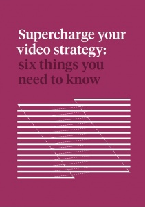 Supercharge Your Video Strategy